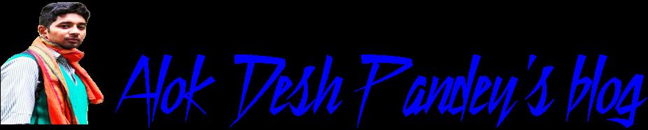ALOK DESH PANDEY